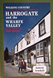 Harrogate and the Wharfe Valley Pub Walks (Walking Country)