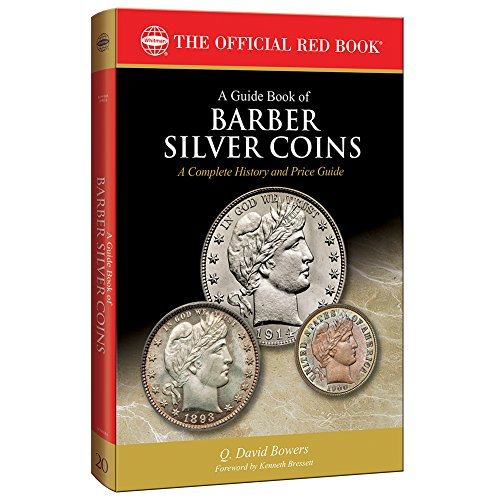 A Guide Book of Barber Silver Coins, 1st Edition (Offical Red Book)