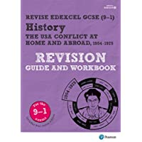 Revise Edexcel GCSE (9-1) History The USA Revision Guide and Workbook: (with free online edition) (Revise Edexcel GCSE History 16)