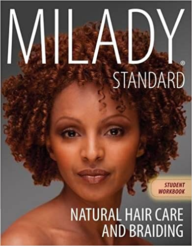 Workbook for milady natural hair care and braiding milady workbook for milady natural hair care and braiding 1st edition fandeluxe Images