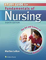 Study Guide for Fundamentals of Nursing, 8th Edition Front Cover