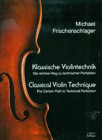 Classica Violin tecnica –  Sicuro sentiero a Perfezione manuale tecnico di Michael Freschezza Schlager con clip variopinta Note a forma di cuore –  9790012206002 Doblinger
