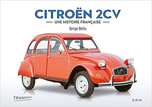 CvUne Française Bellu Histoire Citroën 2 Serge Livres N8n0OPkwX