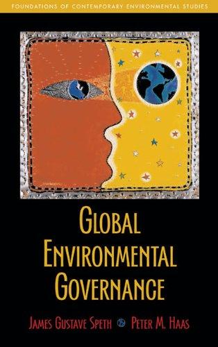 Global Environmental Governance: Foundations of...