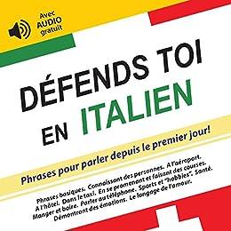 Defends Toi En Italien Phrases Pour Parler Depuis Le