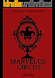 Marvelus Circus