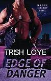 Edge of Danger (An Edge Security Novel) (Volume 3)