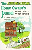 The Home Owner's Journal, Third Edition by Colleen M. Jenkins (1990-03-02)