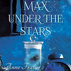 Max Under the Stars Audiobook