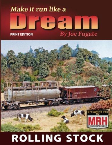 - Make it run like a Dream: Rolling Stock (Volume 2)