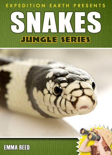 Snakes: Animal Nature Facts, Trivia and Photos! (Jungle Series - Expedition Earth) Emma Snake