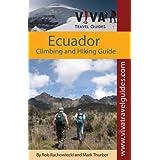 Ecuador Climbing, Hiking and Trekking, by VIVA Travel Guides