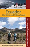 Front cover for the book Ecuador: Climbing and Hiking Guide: VIVA Travel Guides by Rob Rachowiecki