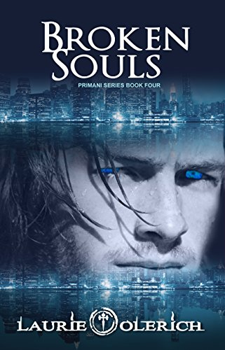 Book: Broken Souls (Primani Book 4) by Laurie Olerich