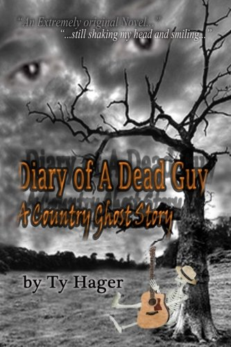 Download Diary of a Dead Guy: A Country Ghost Story ebook