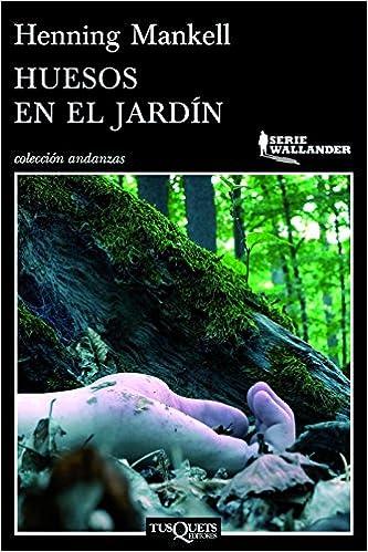 Book Huesos en el jardin (Serie Wallander) (Spanish Edition)