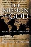 Image of The Mission of God: Unlocking the Bible's Grand Narrative