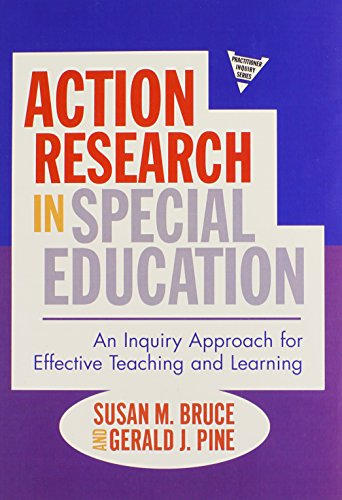 Action Research in Special Education: An Inquiry Approach for Effective Teaching and Learning (Practitioner Inquiry) (Practitioner Inquiry (Paperback))