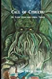 img - for Call of Cthulhu of Elder Gods and Other Things book / textbook / text book