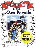 Veterans Reign in Their Own Parade, Martin Wach, 0929915631
