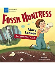 FOSSIL HUNTRESS (Picture Book Biography)