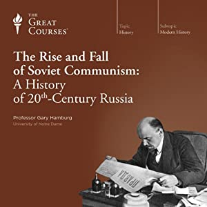 The Rise and Fall of Soviet Communism: A History of 20th-Century Russia Vortrag
