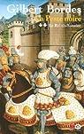 La peste noire, tome 2 : Le Roi chiffonier par Bordes