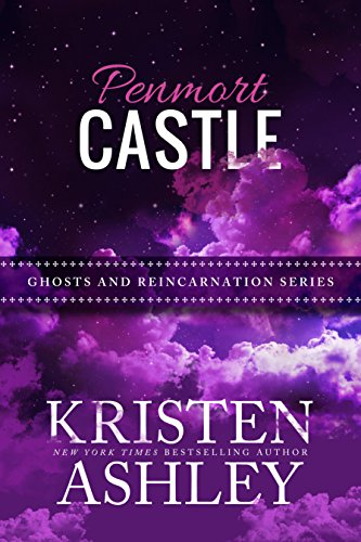 (Penmort Castle (Ghosts and Reincarnation Book 3))