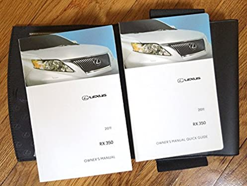 2011 lexus rx 350 owners manual lexus amazon com books rh amazon com 2011 lexus rx 350 user manual 2011 lexus rx 350 maintenance manual