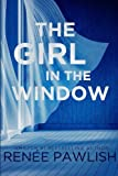 The Girl in the Window by  Renee Pawlish in stock, buy online here