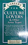 Careers for Culture Lovers and Other Artsy Types, Marjorie Eberts and Margaret Gisler, 0844281352