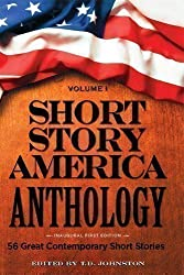 Short Story America Anthology (Short Story America Anthology, Volume 1)