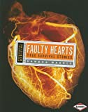 Faulty Hearts, Sandra Markle, 0822586991