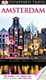 Front cover for the book Eyewitness Travel Guide: Amsterdam by Robin Pascoe