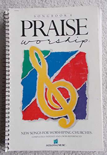 Hosanna! Music Songbook 4 (Praise Worship) - Songs 4 Worship Songbook