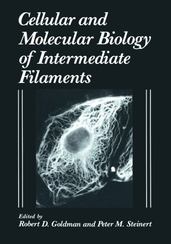 - Cellular and Molecular Biology of Intermediate Filaments