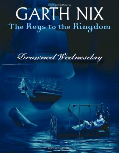 Drowned Wednesday - Book #3 of the Keys to the Kingdom