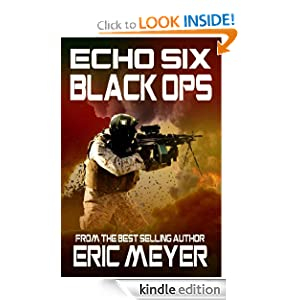 Echo Six: Black Ops Eric Meyer