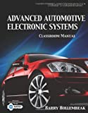 Today's Technician : Advanced Automotive Electronic Systems, Dorries, Elisabeth H., 1418060801