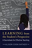 Learning from the Student's Perspective, Alison Cook-Sather, 1594517495