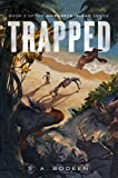 Trapped: Book 3 of the Shipwreck Island Series offers