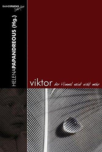 Viktor, der Himmel weint nicht mehr - Briefroman