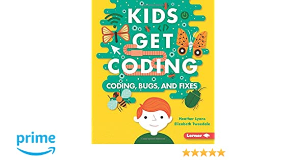 Algorithms and Bugs (Kids Get Coding)