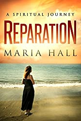 REPARATION: A Spiritual Journey