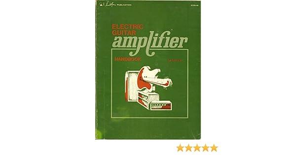 Electric Guitar Amplifier Handbook Jack Darr 9780672208485 Amazon