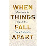 [By Pema Chodron ] When Things Fall Apart: Heart Advice for Difficult Times (Paperback)【2018】by Pema Chodron (Author) (Paperback)