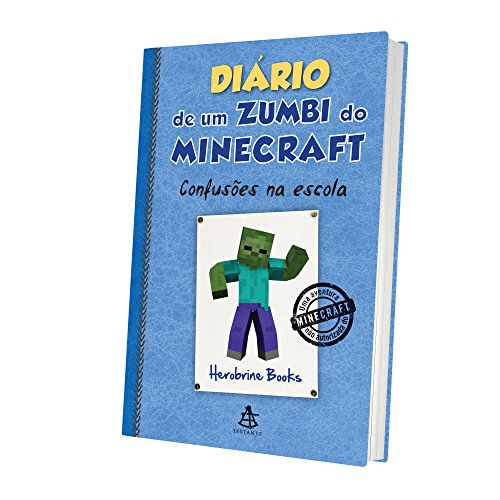 Diário de Um Zumbi do Minecraft. Confusões na Escola
