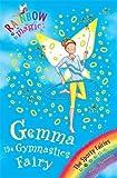 The Gemma the Gymnastic Fairy (Rainbow Magic)