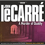 A Murder of Quality (BBC Audio)