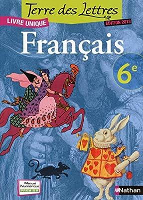 Francais 6e Terre Des Lettres Livre Unique Catherine Hars